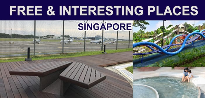 57 Free & Interesting Places you can go In Singapore