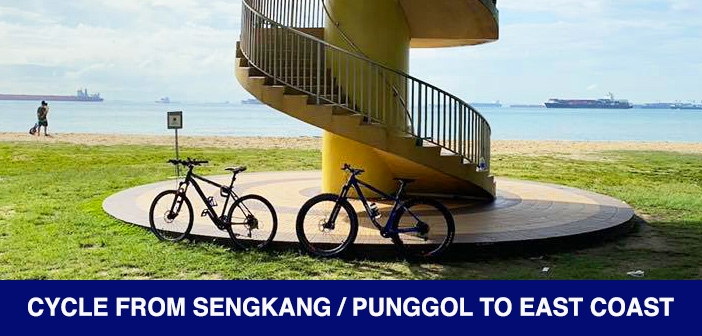 PCN Cycle from SengKang Punggol to East Coast